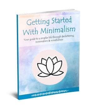 Decluttering Guide for Getting Started with Minimalism