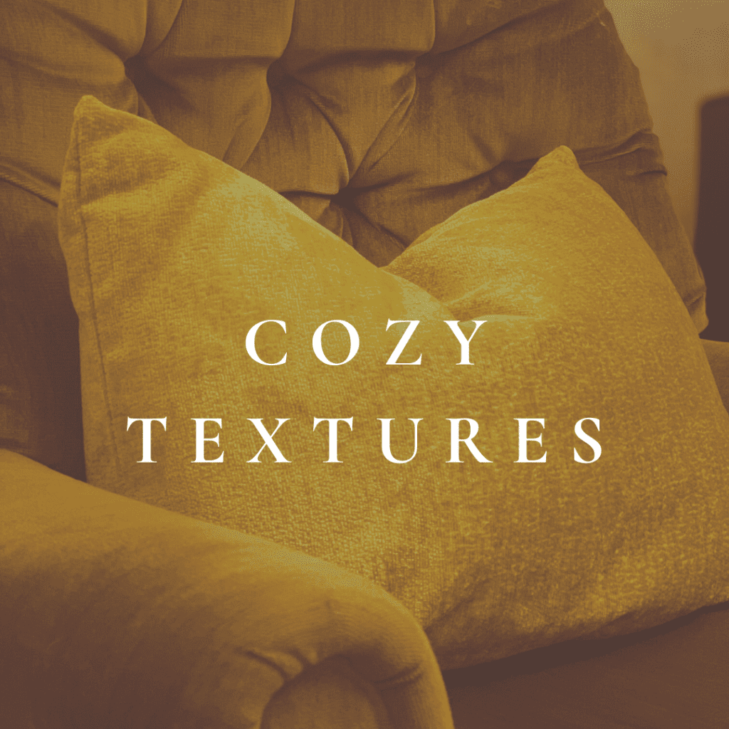 textures for cozy minimalist home in fall